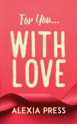For You. . . with Love (ISBN: 9781788482486)