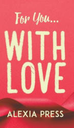 For You. . . with Love (ISBN: 9781788482493)