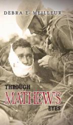 Through Mathew's Eyes (ISBN: 9781788486125)