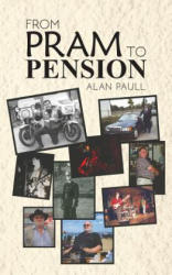 From Pram to Pension (ISBN: 9781788788991)