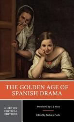 The Golden Age of Spanish Drama (ISBN: 9780393923629)