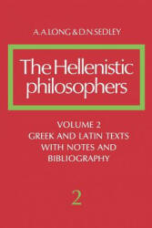 The Hellenistic Philosophers: Volume 2, Greek and Latin Texts with Notes and Bibliography (ISBN: 9780521275576)