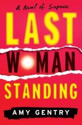Last Woman Standing (ISBN: 9780544962538)