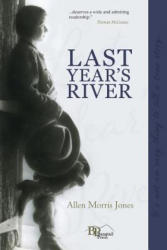 Last Year's River (ISBN: 9780996156004)
