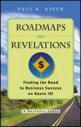 Roadmaps and Revelations: Finding the Road to Business Success on Route 101 (ISBN: 9781119124726)