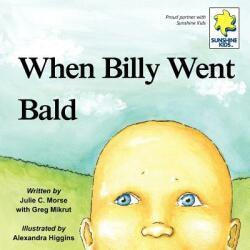 When Billy Went Bald (ISBN: 9781935766377)