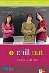 Chill out 1 Angličtina pro SOŠ a SOU - Carla Tkadlečková (ISBN: 9788073971113)