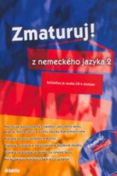 Zmaturuj! z nemeckého jazyka 2 - Šárka Mejzlíková, Aleš Leznar (ISBN: 9788073580476)