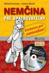 Nemčina pre opatrovateľky + CD - Michal Dvorecký; Gudrun Mücke (ISBN: 9788081092015)