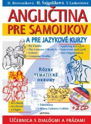 Angličtina pre samoukov a pre jazykové kurzy + 2 CD - Daniela Breveníková, Helena Šajgalíková, T. Laskovičová (ISBN: 9788081720154)