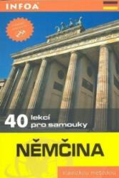 Němčina - 40 lekcí pro samouky - kniha + 2 CD - Wolfram Klatt, Jean-Paul Vernon (ISBN: 9788072404834)