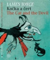 Kočka a čert/ The Cat and the Devil - James Joyce (ISBN: 9788025707715)