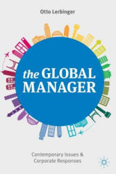 Global Manager - Contemporary Issues and Corporate Responses (ISBN: 9781137310545)