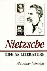 Nietzsche - Life as Literature (ISBN: 9780674624269)