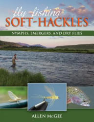 Fly-Fishing Soft-Hackles - Allen McGee (ISBN: 9780811716840)