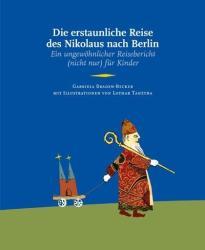 Die erstaunliche Reise des Nikolaus nach Berlin (ISBN: 9783939254164)