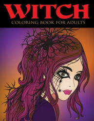 Witch Coloring Book for Adults - Alisa Calder (ISBN: 9781949651096)
