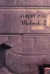 ALBERT PÁL - ALKALMAK 2 (2008)