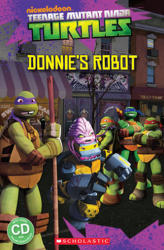 Teenage Mutant Ninja Turtles Donnie's Robot - Adelle Patrick Davis (2014)