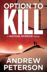 Option to Kill (ISBN: 9781612187068)