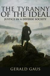Tyranny of the Ideal - Justice in a Diverse Society (ISBN: 9780691183428)
