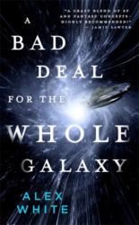 A Bad Deal for the Whole Galaxy (ISBN: 9780316412100)