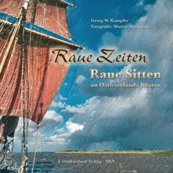 Raue Zeiten - Raue Sitten (ISBN: 9783944841137)