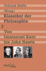 Klassiker der Philosophie 2: Von Immanuel Kant bis John Rawls (2008)