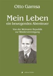 Mein Leben - ein bewegendes Abenteuer (ISBN: 9783864558993)