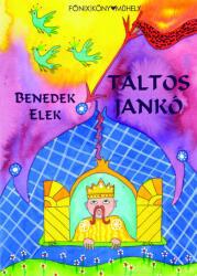 Táltos Jankó (2019)