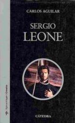 Sergio Leone - Carlos Aguilar (ISBN: 9788437626277)