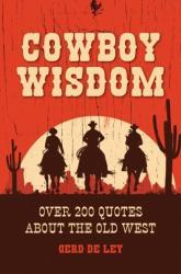 Cowboy Wisdom - Gerd Lay (ISBN: 9781578267842)