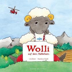 Wolli auf dem Matterhorn (ISBN: 9783909532469)
