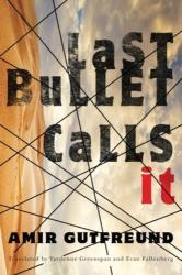 Last Bullet Calls it (ISBN: 9781477818046)