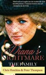 Diana's Nightmare - The Family (ISBN: 9780993356643)