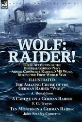 A. Donaldson, F. G. Trayes, John Stanley Cameron - Wolf - A. Donaldson, F. G. Trayes, John Stanley Cameron (ISBN: 9781782825883)