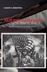 American Indians and World War II (ISBN: 9780806131849)