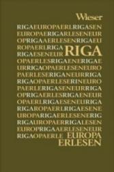 Europa Erlesen. Riga (ISBN: 9783990292129)