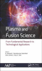 Plasma and Fusion Science - From Fundamental Research to Technological Applications (ISBN: 9781771884532)