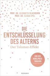 Die Entschlsselung des Alterns (ISBN: 9783442392889)