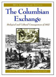 Columbian Exchange - Biological and Cultural Consequences of 1492 (ISBN: 9780275980733)