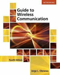 Guide to Wireless Communications (ISBN: 9781305958531)