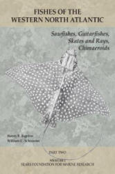 Sawfishes, Guitarfishes, Skates and Rays, Chimae - Part 2 (ISBN: 9781933789125)