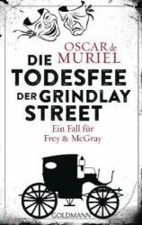 Die Todesfee der Grindlay Street (ISBN: 9783442488643)