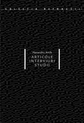 Articole, interviuri, studii (ISBN: 9786068265582)