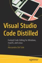 Visual Studio Code Distilled - Alessandro Del Sole (2019)