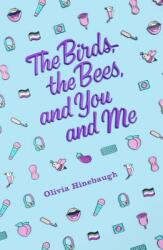 Birds, the Bees, and You and Me (2019)