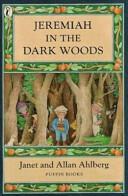Jeremiah in the Dark Woods (ISBN: 9780141304960)