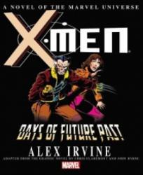 X-Men - Days of Future Past Prose Novel (ISBN: 9780785189763)
