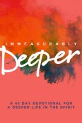 Immeasurably Deeper (ISBN: 9780857216489)
